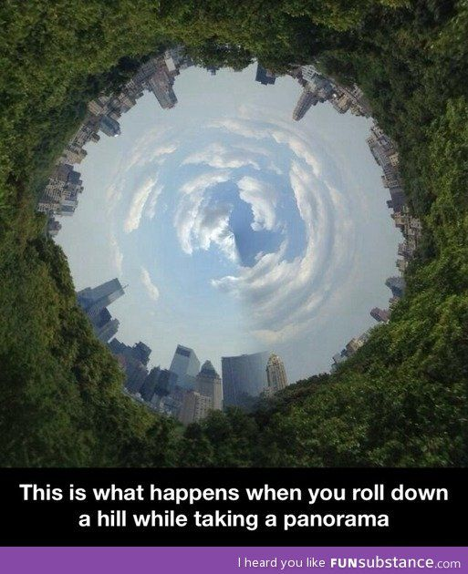 Rolling down a hill while taking a panorama...gonna do this.