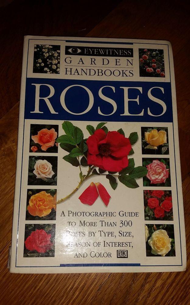 Eyewitness Garden Handbooks: Roses by Deni Bown and David Joyce (1996,...