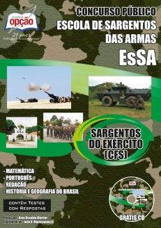 Apostila Concurso Escola de Sargentos das Armas - EsSA / 2014: - Cargo: Sargentos do Exército