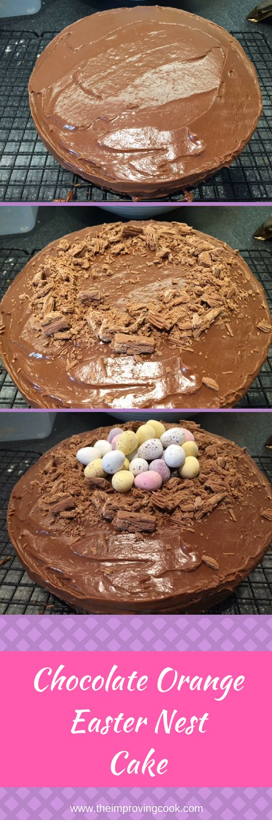 The Improving Cook- Chocolate Orange Easter Nest Cake. Perfect Easter cake for serving to visitors. A Beautiful yellow sponge cake, filled with orange curd and iced with chocolate gananche. Topped off with Cadbury's flake and Cadbury's Mini Eggs.