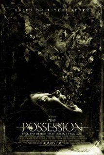 The Possession (2012), Ghost House Pictures and North Box Productions with Natasha Calis, Jeffrey Dean Morgan, and Kyra Sedgwick. Great fun.