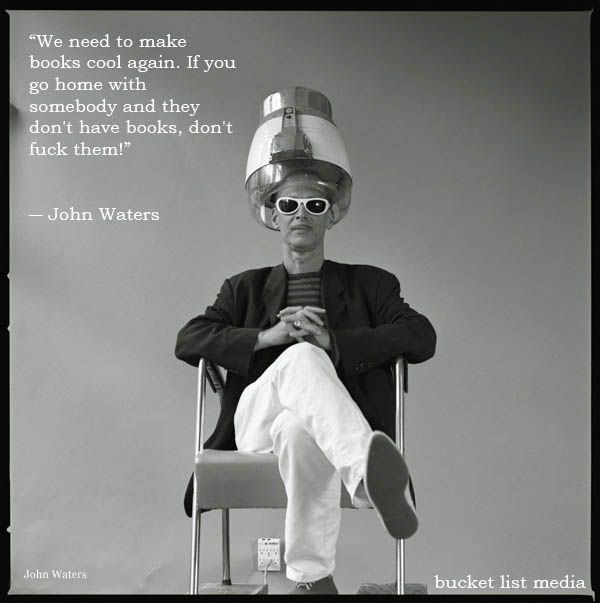 189 best books images on pinterest books book nerd and book worms john waters photo by dudley reed fandeluxe Gallery