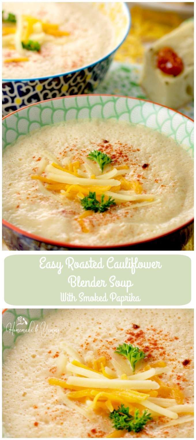 Easy Roasted Cauliflower Blender Soup With Smoked Paprika is simple and delicious. | homemadeandyummy.com