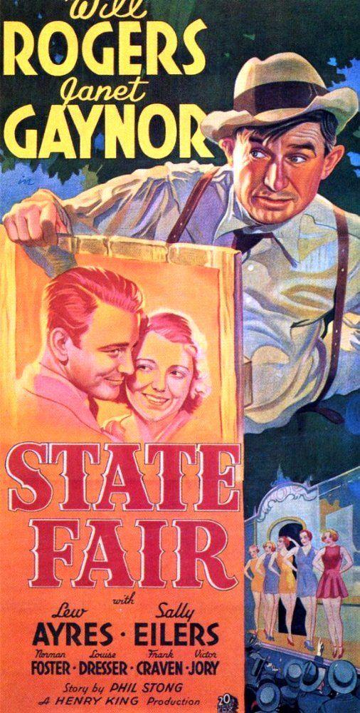 State Fair (1933) A typical farm family visits the Fair