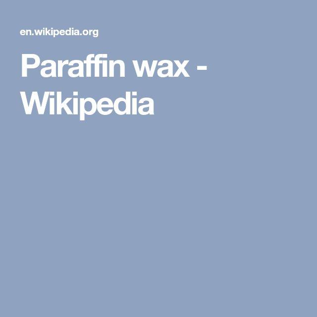 Paraffin wax - Wikipedia