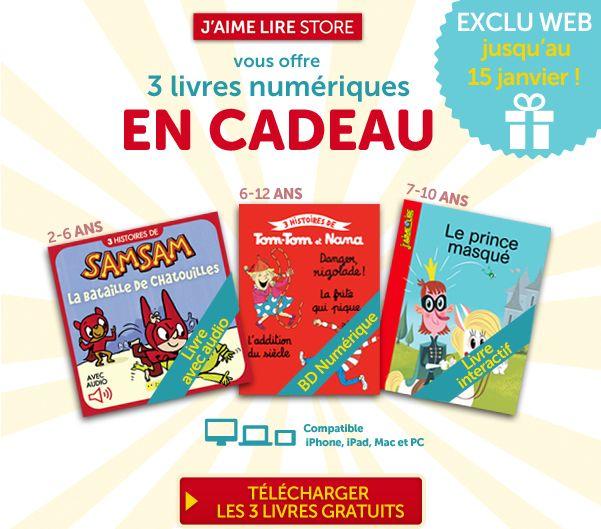 3 livres numériques gratuits chez J'aime Lire Store:                              *SamSam11: la bataille des chatouilles                           *Le prince masqué                           *Tom-Tom et Nana 21: Danger rigolade!     Offre valable jusqu'au 15 janvier 2015.  Cliquez ici