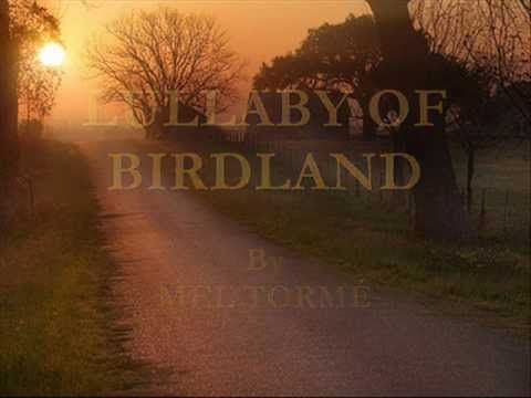 Lullaby of Birdland By Mel Torme - YouTube