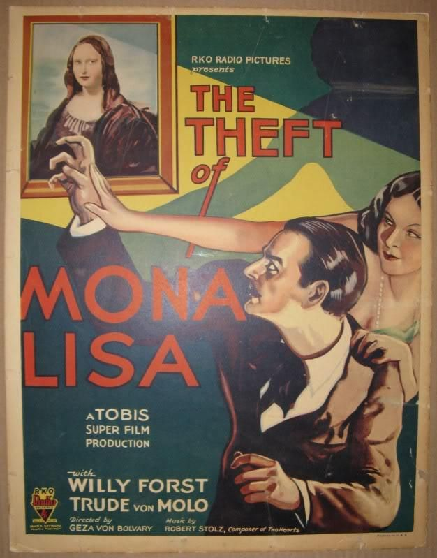 The Theft of the Mona Lisa (1931)Stars: Trude von Molo, Willi Forst, Gustaf Gründgens ~  Director: Géza von Bolváry (Won the National Board of Review,  Top Foreign Films  1932)