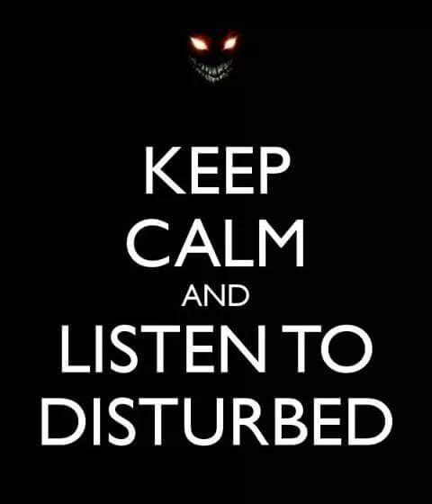 Calm? Me? Nahh, but Disturbed--ALWAYS!!---;-) {GM}