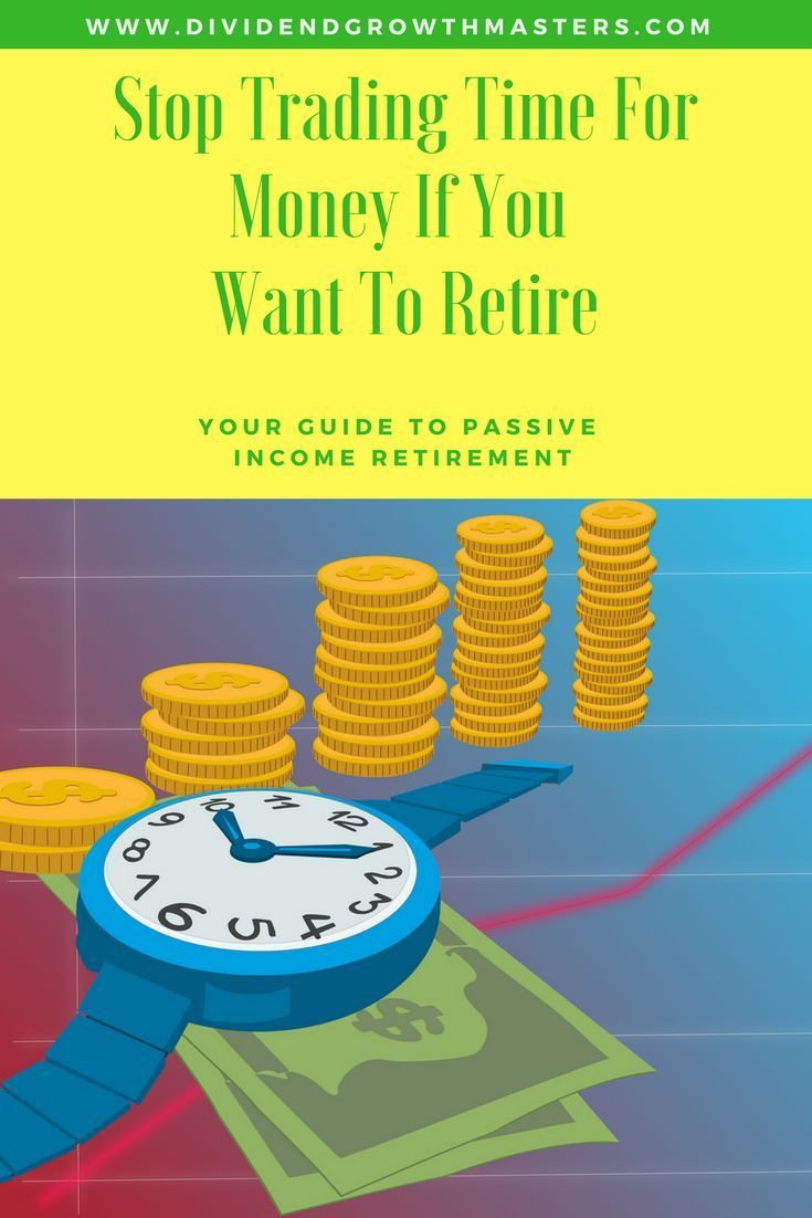 If You Want To Retire Early Stop Trading Time For Money This