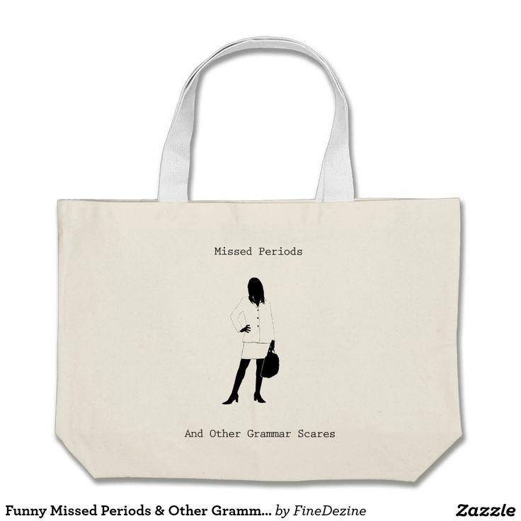 Funny Missed Periods & Other Grammar Scares Tote