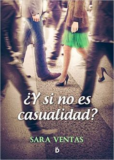 '¿Y si no es casualidad?' de Sara Ventas