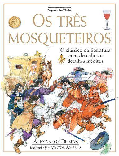 Os Três Mosqueteiros - Livros na Amazon.com.br