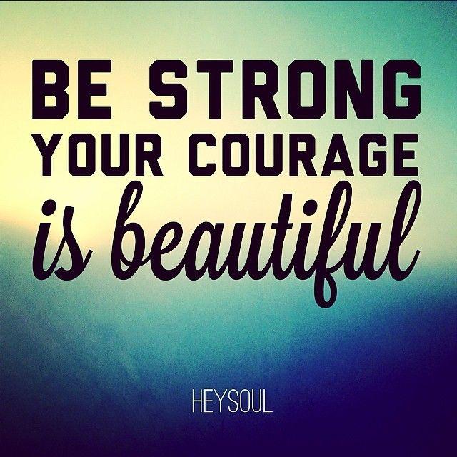Courage, Bravery, Daring, Bold