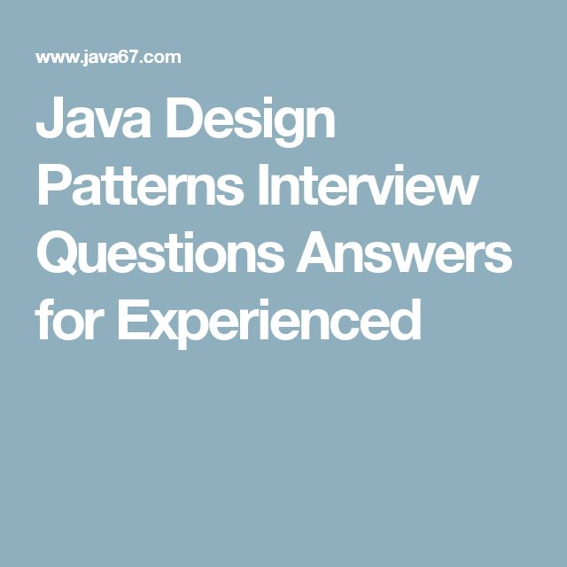 Java Design Patterns Interview Questions Answers For Experienced