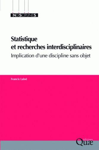 Statistique et recherches interdisciplinaires/ Francis  Laloë, 2016 http://bu.univ-angers.fr/rechercher/description?notice=000887371