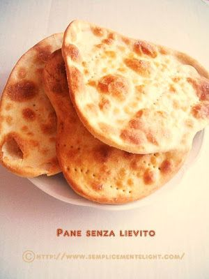 Pane senza lievito   Semplicemente Light