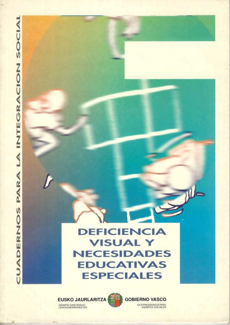 Deficiencia visual y necesidades educativas especiales = Ikusmen zailtasunak eta hezkuntz premia bereziak / Angel de Carlos... [et al.] http://absysnetweb.bbtk.ull.es/cgi-bin/abnetopac01?TITN=536951