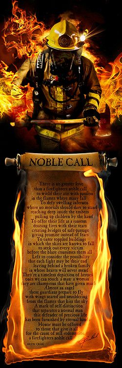 """Poem Print SIZE: 12""""x36"""" The poem reads: """"There is no greater love than a firefighters noble call to wield their axe with passion in the flames where many fall. To defy swelling infernos where no mort"""