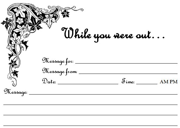 "Free Printable ""While You Were Out"" Phone Message Sheets - link has lots more for office or classroom"