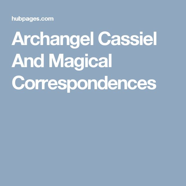 Archangel Cassiel And Magical Correspondences