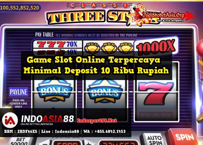 Game Slot Online Terpercaya Minimal Deposit 10 Ribu Rupiah Slot Online Terpercaya Minimal Deposit 10 Ribu Agen Slot Online Terpercaya Minimal Dep Game Indonesia