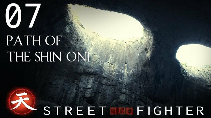Path of the Shin Oni - Street Fighter Assassin's Fist Episode 7 #streetfighter #Machinima