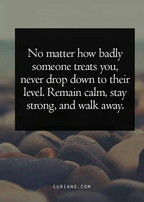 http://www.facebook.com/livelovereikiandreadings Remain calm, stay strong and walk away.