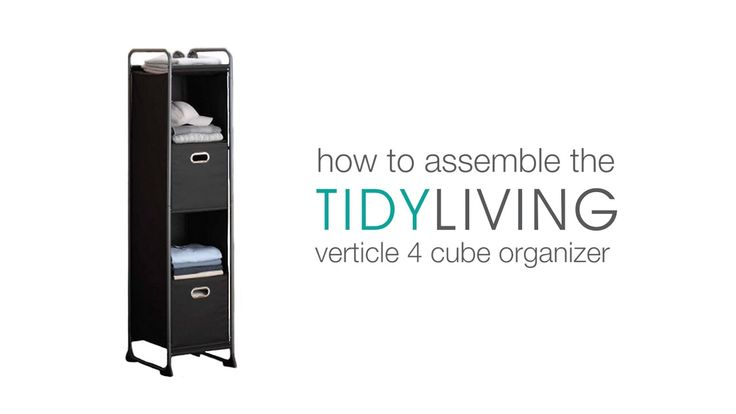 How To Assemble the Vertical 4 Cube Organizer | TidyLiving.com  This slim and tall organizer will keep the tightest of your spaces neat and tidy! Pick one up here: https://tidyliving.com/vertical-4-cub...