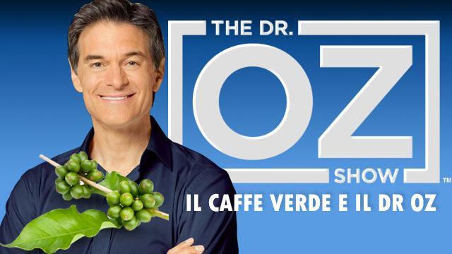 """Nel aprile del 2012, nel suo programma televiso, #Oz ha dedicato una parte del suo show al #caffeverde definendolo """" Il bruciatore di grassi che funziona"""" e ancora """"questa pillola miracolosa brucia grassi in modo veloce"""".  http://caffeverdeitalia.wordpress.com/2014/03/17/il-dr-oz-e-il-caffe-verde/"""