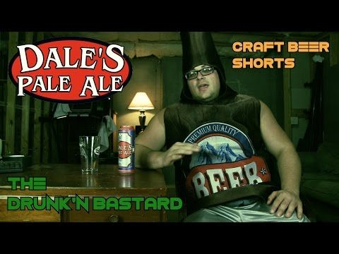 Dale's Pale Ale Beer Review - The Drunk'n Bastard - Craft Beer Shorts - YouTube