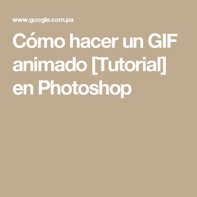 Cómo hacer un GIF animado[Tutorial] enPhotoshop