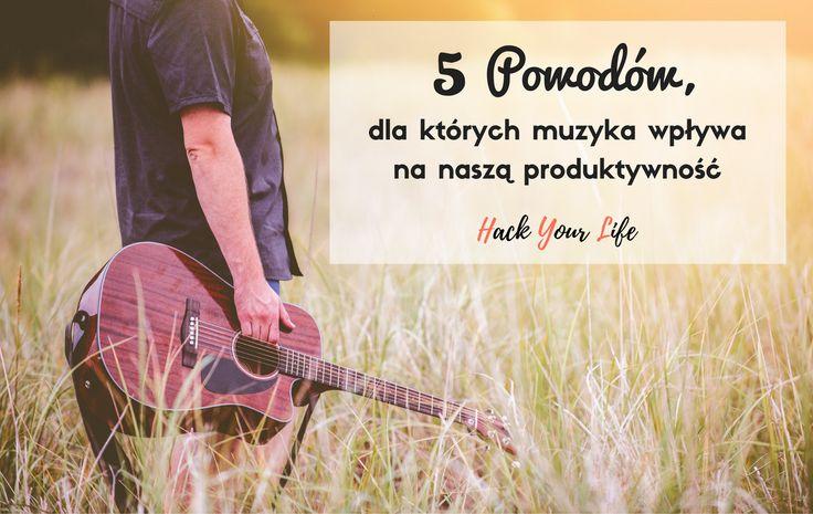 5 powodów, dla których muzyka wpływa na naszą produktywność