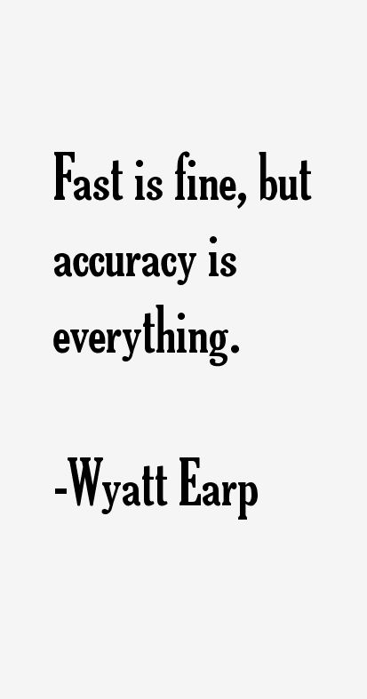 Wyatt Earp Quotes | Rachael Edwards
