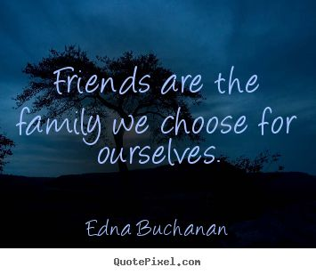 quotes-about-friends-and-family-