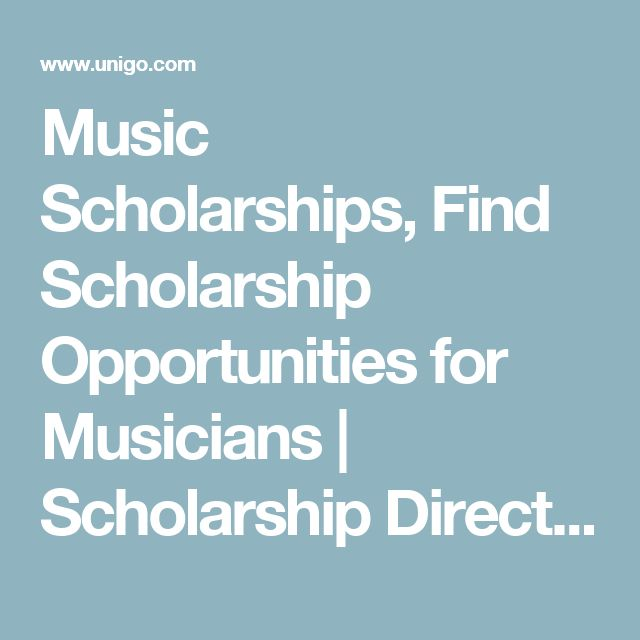 Music Scholarships, Find Scholarship Opportunities for Musicians | Scholarship Directory | Unigo