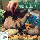 Dinosaur Small World-- Could even do on a slightly bigger scale and use a sandbox or small plastic pool and play outside in the summer!