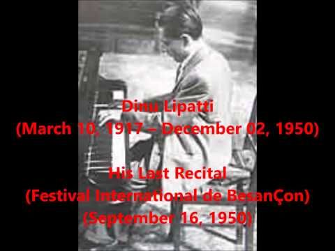 Dinu Lipatti - His Last Recital (Septemer 16, 1950) - YouTube