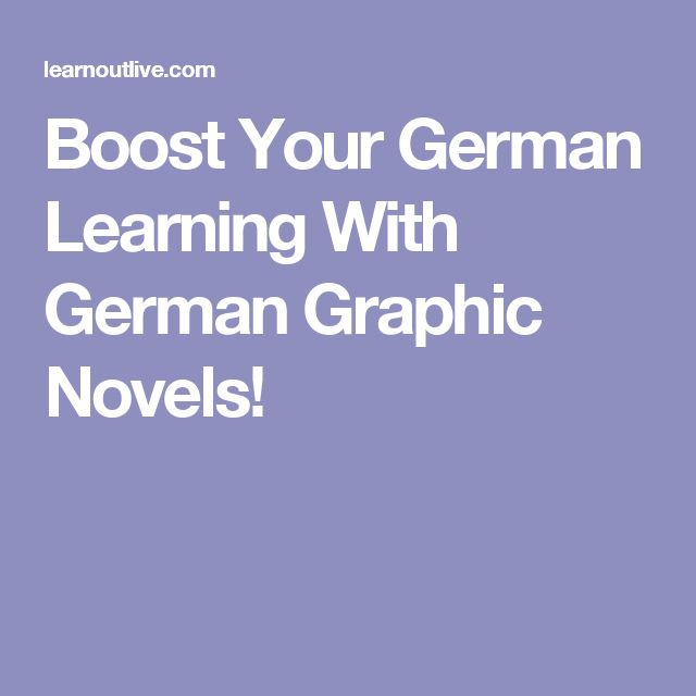Boost Your German Learning With German Graphic Novels!