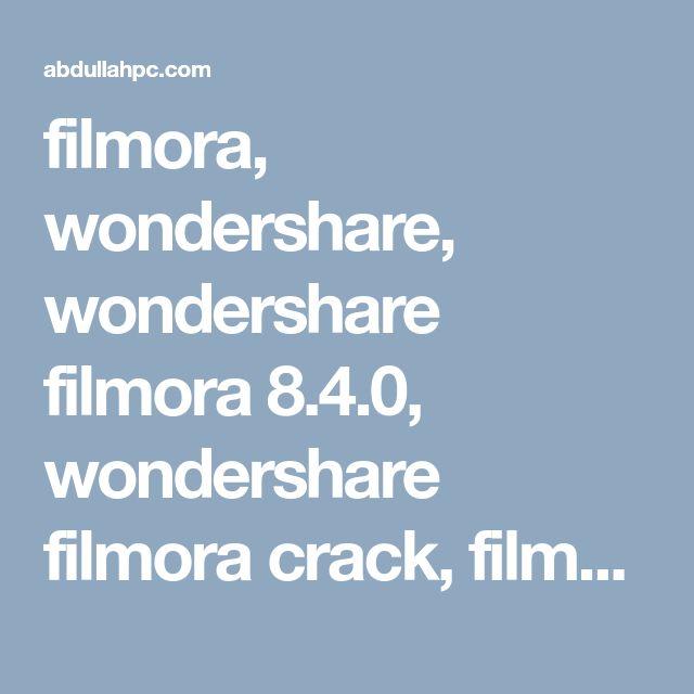 crack filmora 8.4.0