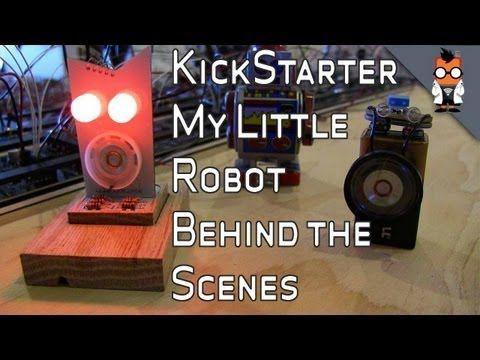 Little Robot Friends - A Closer Look at Kickstarter (+playliste)
