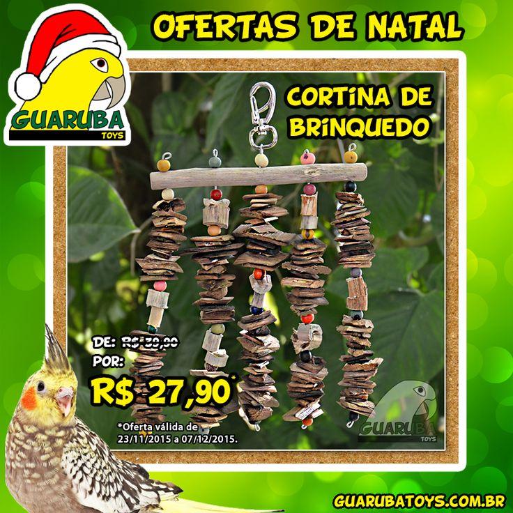 Ofertas de Natal Guaruba Toys! Sua ave vai adorar!  Aproveite o preço promocional da Cortina de Brinquedo válido até 07/12/2015. E nas compras a partir de R$ 99,00 o Frete é gratuito para todo o Brasil! http://guarubatoys.com.br/produto/cortina-de-brinquedo/