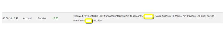 I am getting paid daily at ACX and here is proof of my latest withdrawal. This is not a scam and I love making money online with Ad Click Xpress  http://www.adclickxpress.is/?r=qgzmr7jje6qzbr&p=ajgbm  The amount of 8.83 USD has been deposited to your Perfect Money account. Accounts: U4962269->UXXXXXXX. Memo: API Payment. Ad Click Xpress Withdraw 4XXXXXX-452525.. Date: 16:49 30.06.16. Batch: 138169711