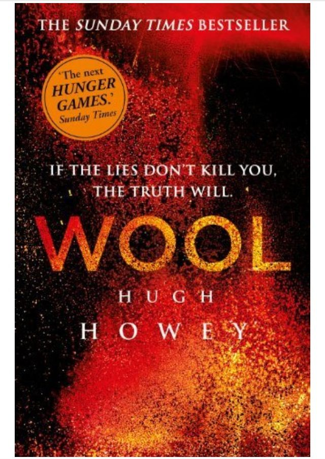Wool (Book 1 of The Wool Trilogy) by Hugh Howey - I fell in love very quickly.