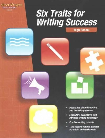Six Traits for Writing Success: High School