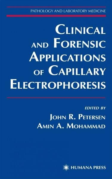 Clinical and Forensic Applications of Capillary Electrophoresis