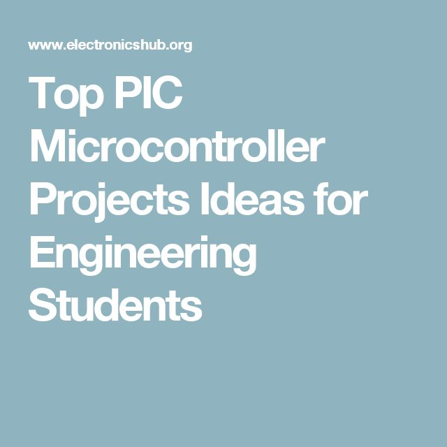 Top PIC Microcontroller Projects Ideas for Engineering Students