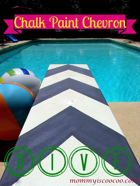 mommy is coo coo: Chalk Paint, Chevron Stripe, Diving Board