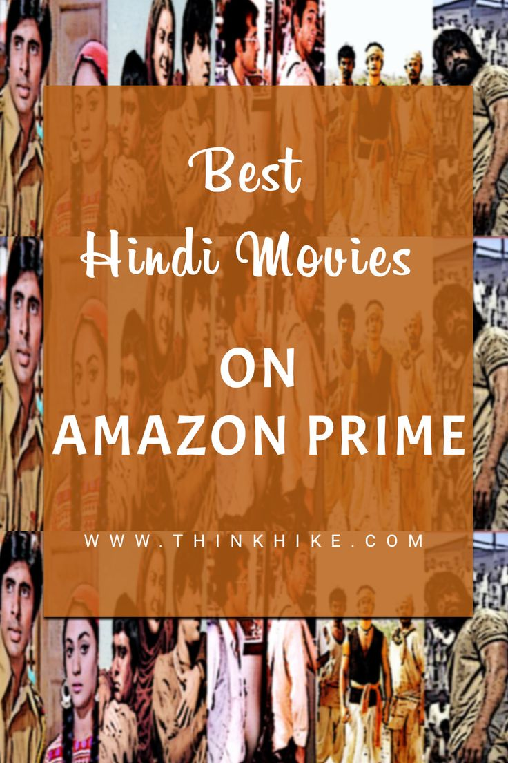 42 Best Hindi movies on Amazon prime watch on lockdown. in