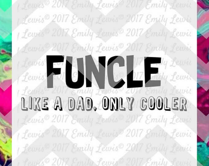 funcle svg - funcle t-shirt - uncle svg - uncle svg file - uncle cut file - uncle t-shirt design - uncle t-shirt svg - uncle decal - dxf